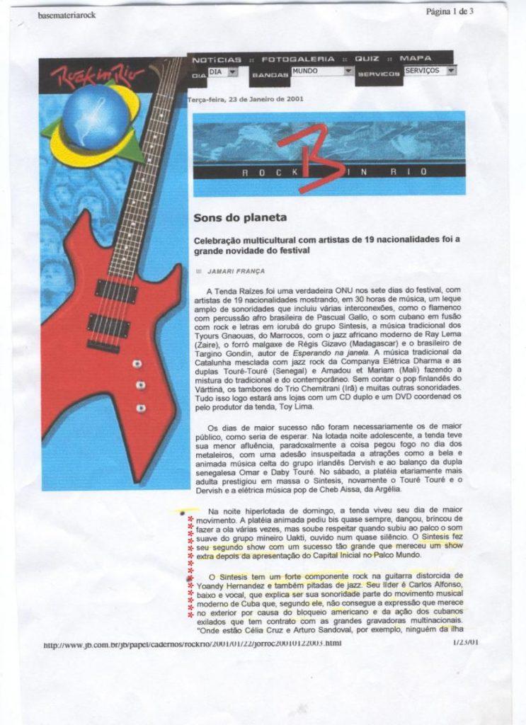 2001 Prensa Rock in Rio .Brasil